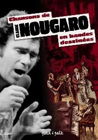 Les chansons de Claude Nougaro en BD