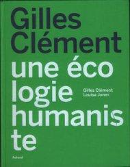 Gilles Clément, Louisa Jones, une écologie humaniste