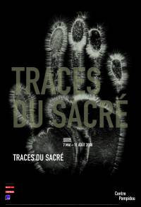 exposition traces du sacré au Centre Pompidou