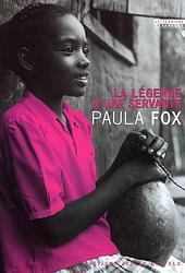 La légende d'une servante, Paula Fox