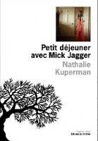 Nathalie Kuperman, Petit déjeuner avec Mick Jagger, l'Olivier