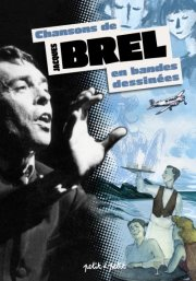 Les chansons de Jacques Brel en BD