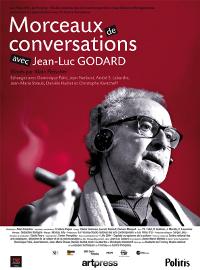 Morceaux de conversations avec Jean-Luc Godard, Alain Fleischer