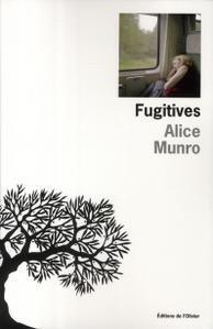 Fugitives, Alice Munro, Editions de l'Olivier