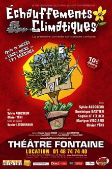 Echauffements climatiques, théâtre Fontaine