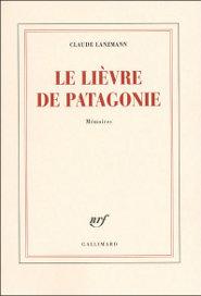 Le lièvre de patagonie, Lanzmann