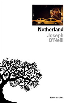 Netherland, Joseph O'Neill, l'Olivier