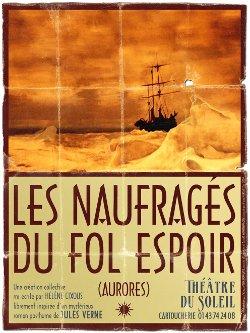 Les naufragés du Fol Espoir, théâtre du Soleil
