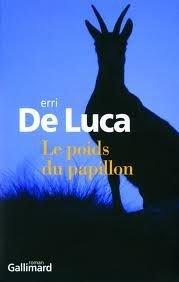 Erri de Luca, Le poids du Papillon, Gallimard