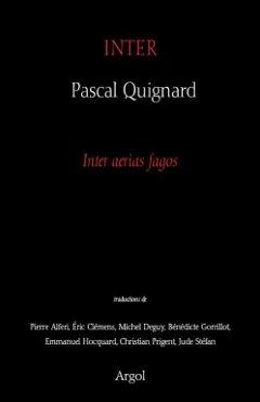 Inter, Pascal Quignard, Argol