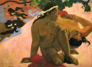 Gauguin, Eh quoi, tu es jalouse ? (1892)